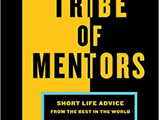 BOTM: Tribe of Mentors by Tim Ferriss