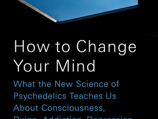BOTM:How to Change Your Mind by Michael Pollan