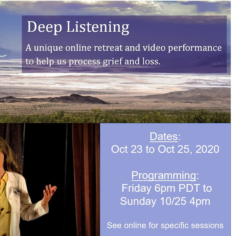 Deep Listening Online Retreat - Processing Grief and Loss in this Moment