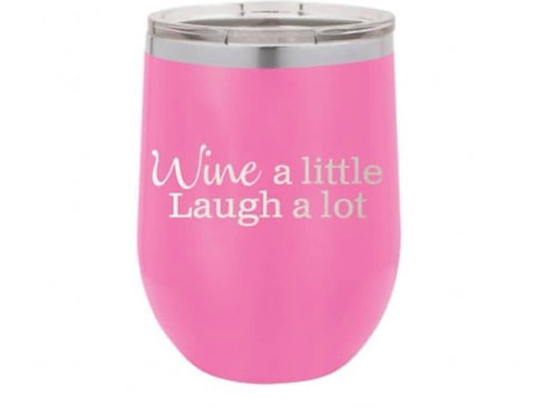 Wine A Little SS Tumbler