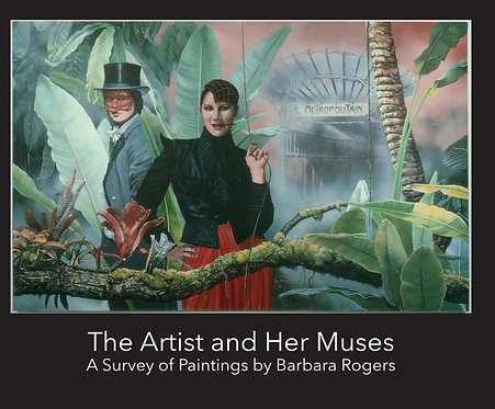 The Artist and Her Muses: A survey of paintings by Barbara Rogers