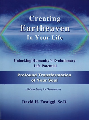 Creating Eartheaven in Your Life