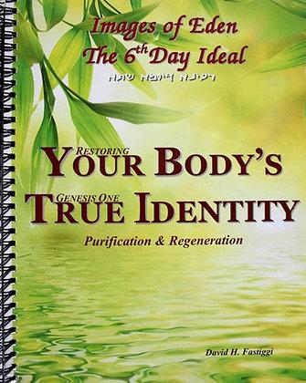 Your Body's True Identity