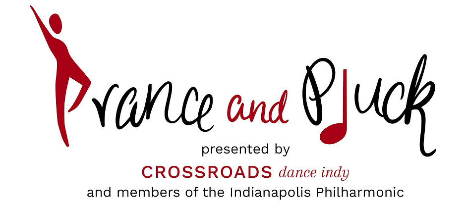 Prance and Pluck: Presented by Crossroads Dance Indy and members of the Indianapolis Philharmonic