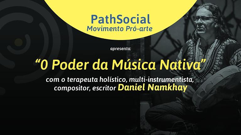 """Gravação do evento """"O Poder da Música Nativa"""" com Daniel Namkhay"""