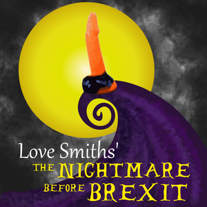 An orange and black colour Elf dildo from Love Smiths with posing like Jack in a poster like The Nightmare before Christmas but the letters say BREXIT.