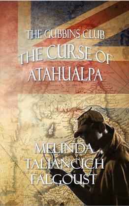 The Gubbins Club: The Curse of Atahualpa