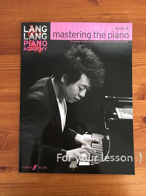 Lang Lang Piano Academy : mastering the piano Level 4