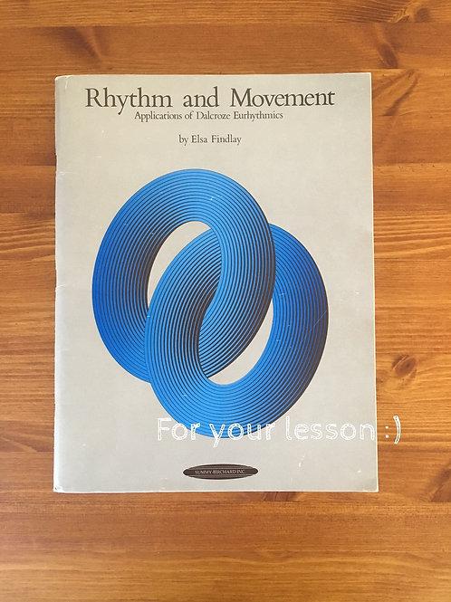 Rhythm and Movement Applications of Dalcroze Eurhythmics