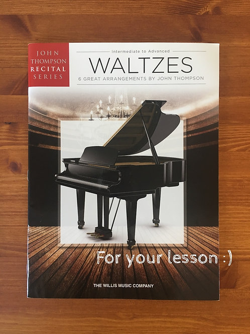 Waltzes John Thompson Recital Series Intermediate to Advanced Level