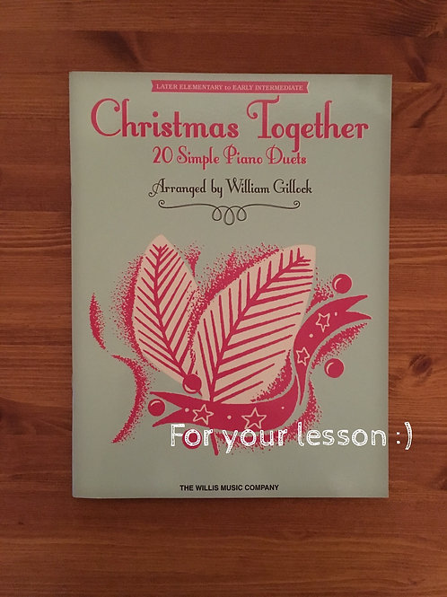 Christmas Together Arranged by William L. Gillock