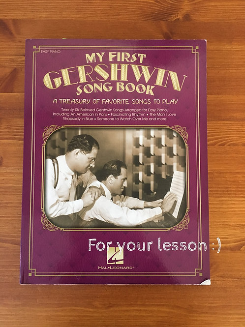 My First Gershwin Song Book A Treasury of Favorite Songs to Play By George Gersh
