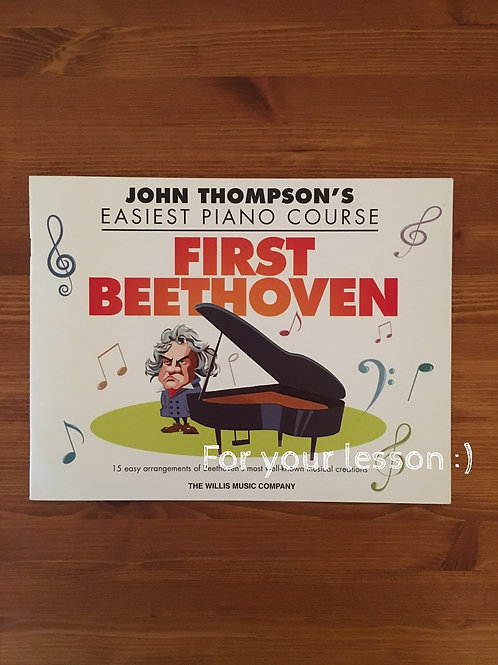 First Beethoven John Thompson's Easiest Piano Course