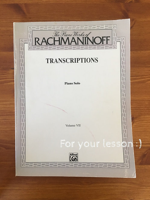 The Piano Works of Rachmaninoff, Volume 7 Transcriptions (Piano Solos) By Sergei