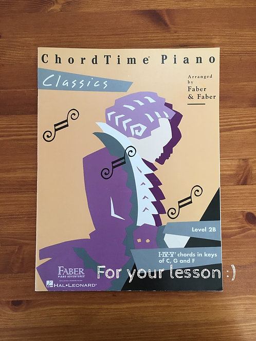 Chord Time Piano Classics : Level 2B