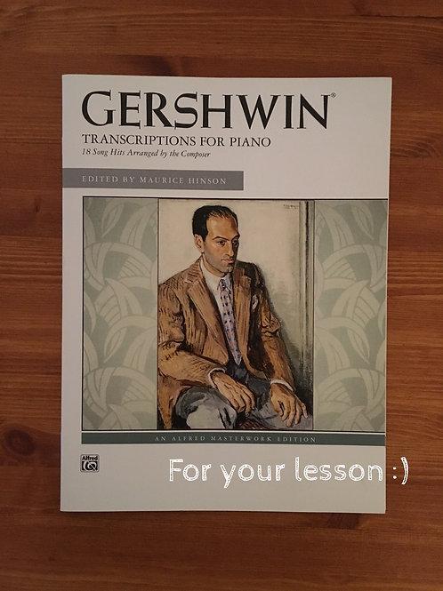 George Gershwin -- Transcriptions for Piano ByGeorge Gershwin