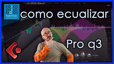 004-Ecualizar-con-Pro-Q3_MINIATURA.jpg