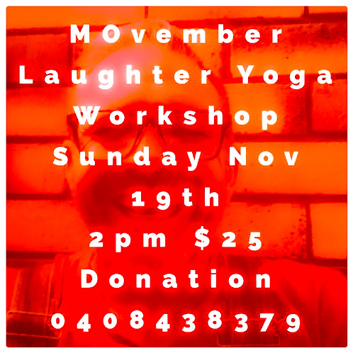 Laughter Yoga Workshop Sunday November 19th 2pm