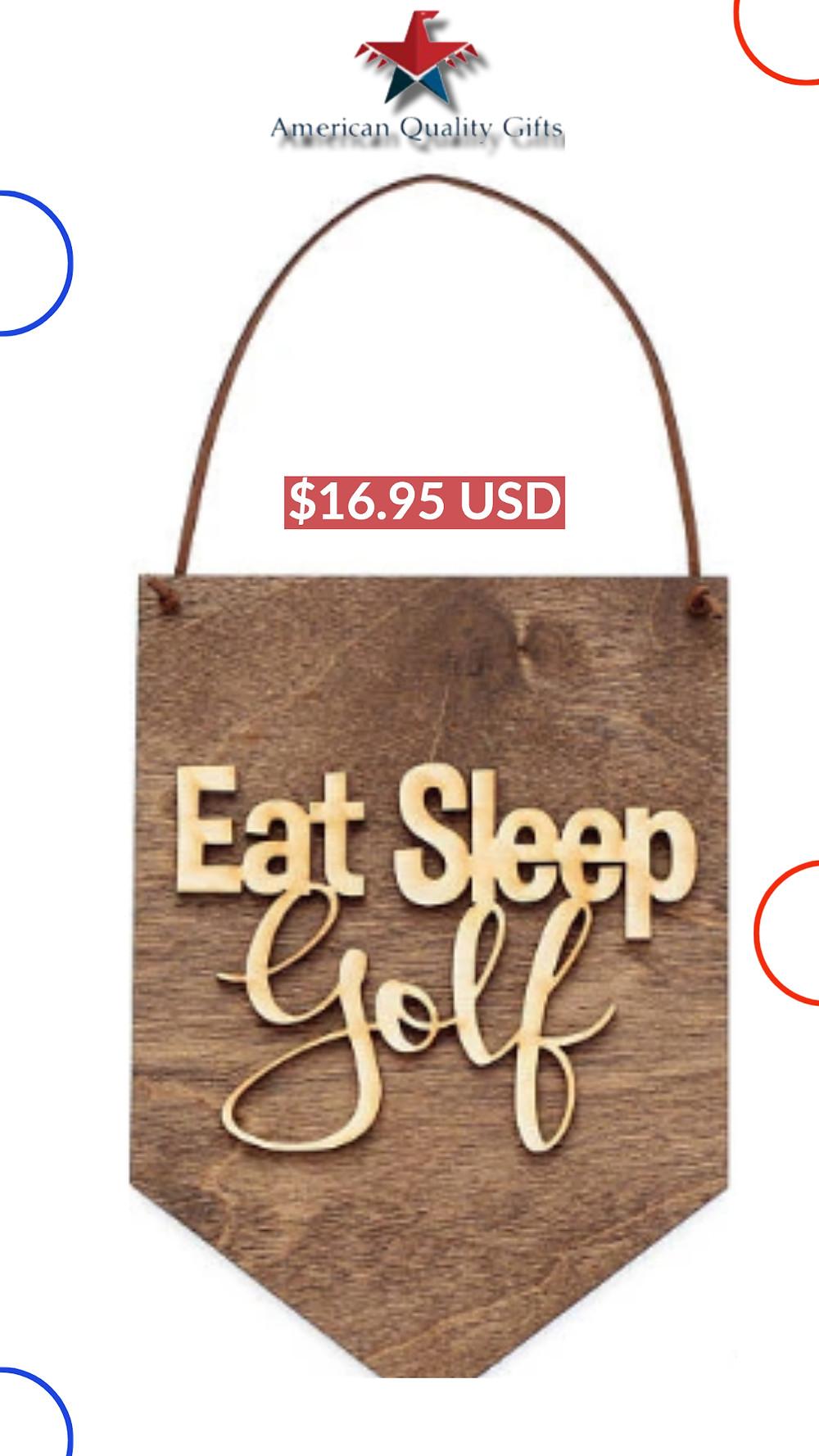 Eat Sleep Golf . Wood Banner