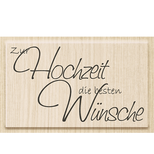 """Holz Stempel Glückwünsche """"Zur Hochzeit die besten Wünsche"""""""