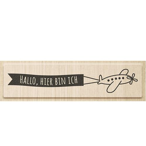"""Holz Stempel Geburt """"Hallo, hier bin ich"""""""