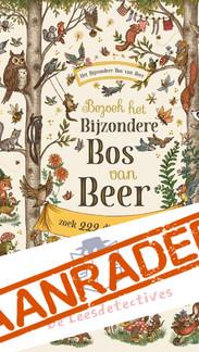 Bezoek het Bijzondere Bos van Beer | De Fabeltjeskrant 2.0