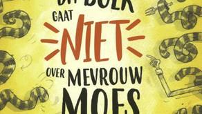 De boeken van Mevrouw Moes | Gaan ze nu wel of niet over haar?