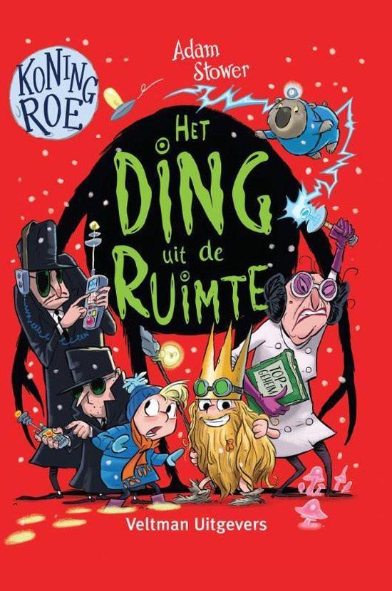 Kaft van boek Koning Roe - Het Ding uit de Ruimte