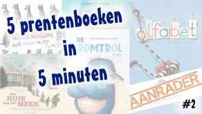 5 prentenboeken in 5 minuten #2 | Alfabet, De Bromtrol en nog meer!