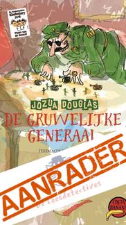 De Gruwelijke Generaal - dictators kunnen ook goedaardig en hilarisch zijn!