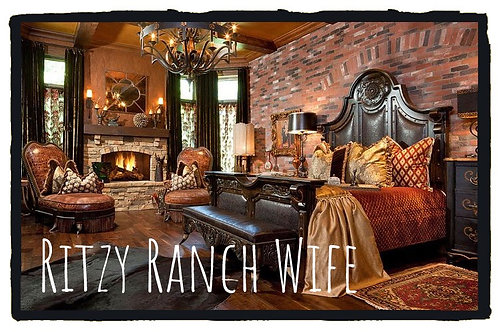 Ritzy Ranch Wife