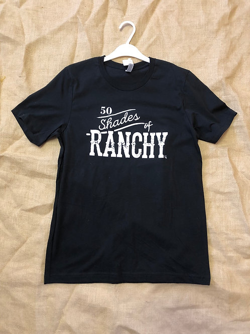 50 Shades of Ranchy Tee