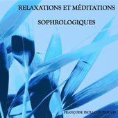 Méditation - Relaxation (Exercices en podcast)