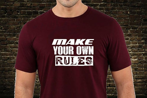 T-Shirt Make Your own Rules