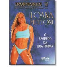 IRON WORKS VOL 2 - LOANA MUTTONI