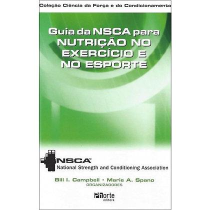 GUIA DA NSCA PARA NUTRIÇÃO NO EXERCÍCIO E ESPORTE