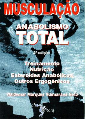 MUSCULAÇÃO - ANABOLISMO TOTAL - 9 ED