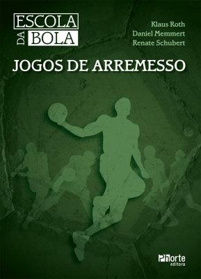 ESCOLA DA BOLA: JOGOS DE ARREMESSO