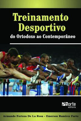 TREINAMENTO DESPORTIVO: ORTODOXO AO CONTEMPORÂNEO