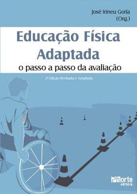 EDUCAÇÃO FÍSICA ADAPTADA: O PASSO A PASSO