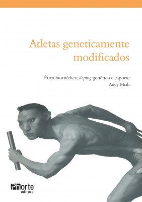 ATLETAS GENETICAMENTE MODIFICADOS