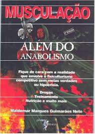 MUSCULAÇÃO ALÉM DO ANABOLISMO