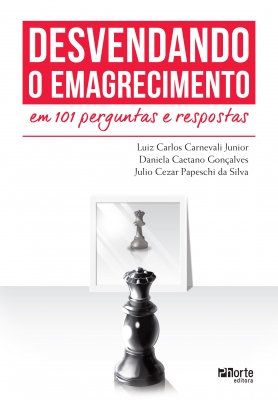 DESVENDANDO O EMAGRECIMENTO EM 101 PERGUNTAS