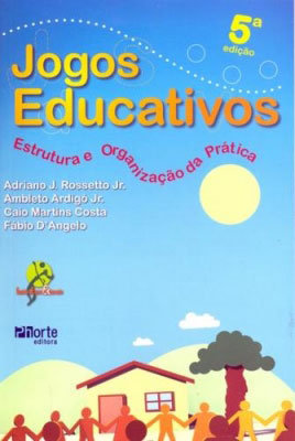 JOGOS EDUCATIVOS: ESTRUTURA E ORGANIZAÇÃO PRÁTICA