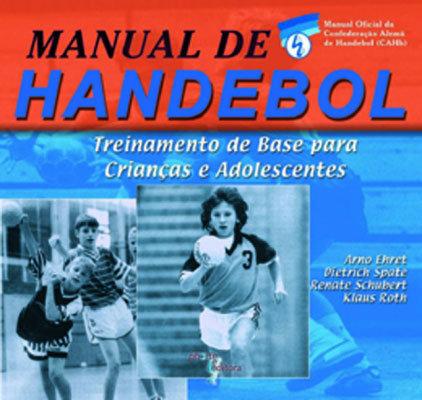 MANUAL DE HANDEBOL: TREINAMENTO PARA CRIANÇAS