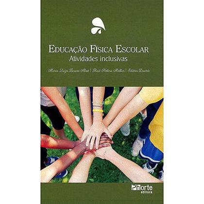 EDUCAÇÃO FÍSICA ESCOLAR - ATIVIDADES INCLUSIVAS