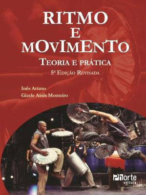 RITMO E MOVIMENTO TEORIA E PRATICA 5ED