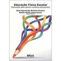 EDUCAÇÃO FÍSICA ESCOLAR: ELEMENTOS PARA PENSAR
