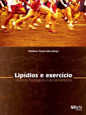 LIPÍDIOS E EXERCÍCIO: ASPECTOS FISIOLÓGICOS