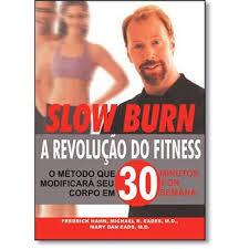 SLOW BURN: A REVOLUÇÃO DO FITNESS